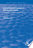 Spatial Multicriteria Decision Making And Analysis