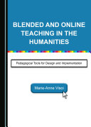 Blended and Online Teaching in the Humanities