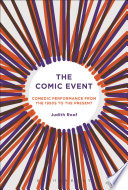 The Comic Event Comedic Performance from the 1950s to the Present
