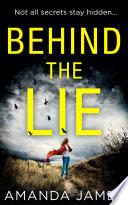 Behind the Lie Book PDF