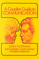 A Couple S Guide To Communication