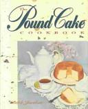 The Pound Cake Cookbook