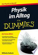 Physik im Alltag f  r Dummies