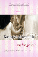 Tender Graces Journey Of A Woman Attempting
