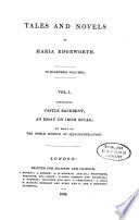 Castle Rackrent ; An Essay on Irish Bulls ; an Essay on the Noble Science of Self-justification