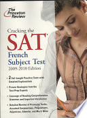 Cracking the SAT French Subject Test  2009 2010 Edition