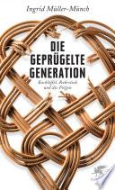 Die gepr  gelte Generation