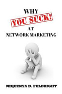 Why You Suck at Network Marketing