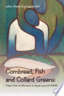 Cornbread, Fish And Collard Greens: : years, and is a father...