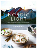 Nordic Light : new angle to the trends in scandinavian recipes...