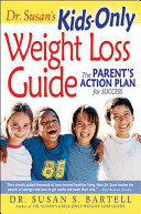 Dr  Susan s Kids Only Weight Loss Guide