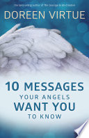 "10 Messages Your Angels Want You To Know : the term angel means ""messenger of..."