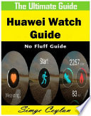 Huawei Watch Guide