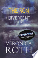 The Son: A Divergent Story