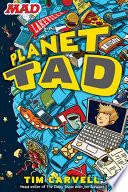 Planet Tad