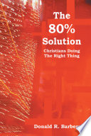 The 80% Solution