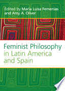 Feminist Philosophy in Latin America and Spain