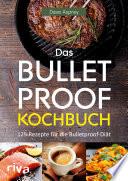 Das Bulletproof Kochbuch