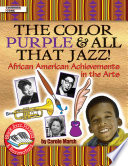 Color Purple   All That Jazz   African American Achievements in the Arts