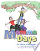 Momma Days