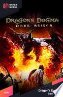 Dragon s Dogma  Dark Arisen   Strategy Guide