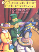 Character Education Book of Plays