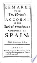 Remarks upon Dr F  s account of the Earl of Peterborow s conduct in Spain