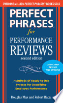 Perfect Phrases for Performance Reviews 2 E