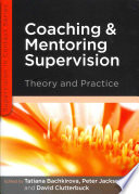 Coaching And Mentoring Supervision Theory And Practice