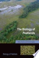 The Biology Of Peatlands 2e