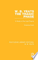 W  B  Yeats  The Tragic Phase