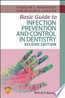 Basic Guide To Infection Prevention And Control In Dentistry : ...