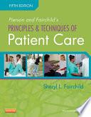 Pierson and Fairchild s Principles   Techniques of Patient Care   E Book