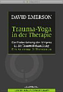 Trauma Yoga in der Therapie