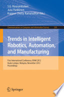Trends in Intelligent Robotics  Automation  and Manufacturing