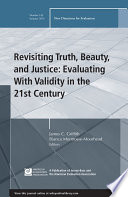Revisiting Truth Beauty And Justice Evaluating With Validity In The 21st Century