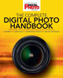 The Complete Digital Photo Handbook