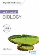 My Revision Notes: WJEC GCSE Biology