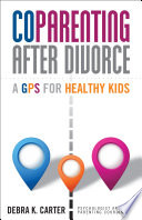 Coparenting After Divorce