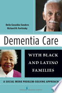 Dementia Care With Black And Latino Families