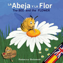 La Abeja Y La Flor The Bee And The Flower