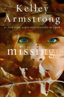 Missing : thriller from #1 new york timesbestselling author kelley...
