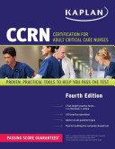 CCRN  Certification for Adult Critical Care Nurses