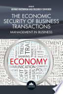 The Economic Security of Business Transactions