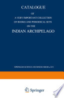 Catalogue of a very important collection of books and periodical sets on the Indian Archipelago