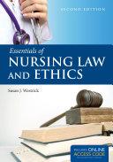 Essentials of Nursing Law and Ethics