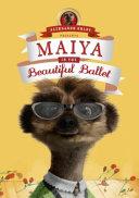 Maiya in the Beautiful Ballet