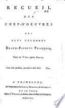 Recueil des chef-d'œuvres des plus célèbres beaux-esprits françois tant en vers qu'en prose