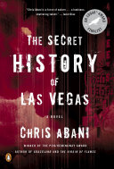 The Secret History of Las Vegas Pen Hemingway Award Winning Author And 2015