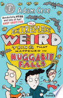 The Extremely Weird Thing that Happened in Huggabie Falls Book PDF